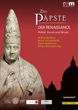 Die Papste Der Renaissance