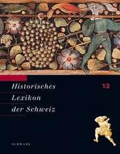 Historisches Lexikon der Schweiz Band 13, Vio - Zyr