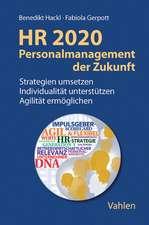 HR 2020 - Personalmanagement der Zukunft