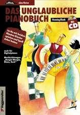 Das unglaubliche Pianobuch. Inkl. CD