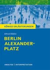 Berlin Alexanderplatz von Alfred Döblin.