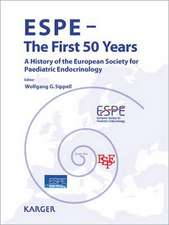 Espe - The First 50 Years:  A History of the European Society for Paediatric Endocrinology
