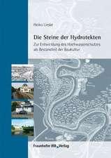 Die Steine der Hydrotekten