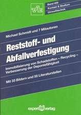 Reststoff- und Abfallverfestigung
