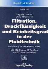 Filtration, Druckflüssigkeit und Reinheitsgrad in der Fluidtechnik