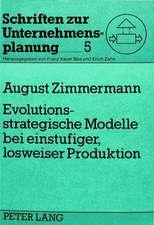 Evolutionsstrategische Modelle Bei Einstufiger, Losweiser Produktion