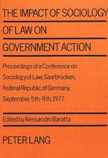 The Impact of Sociology of Law on Government Action