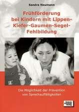 Frühförderung bei Kindern mit Lippen-Kiefer-Gaumen-Segel-Fehlbildung