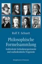 Philosophische Formelsammlung