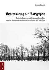 Theoretisierung der Photographie