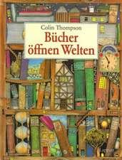 Bücher öffnen Welten
