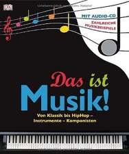 Das ist Musik!