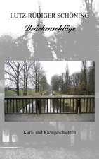 Brückenschläge - Kurz- und Kleingeschichten