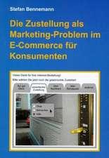 Die Zustellung als Marketingproblem im E-Commerce für Konsumenten
