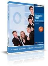 Outlook 2013: E-Mails, Kontakte und Termine im Griff