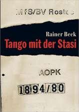 Tango mit der Stasi