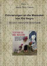 Erinnerungen an die Massaker von Rio Negro