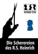 Die Scherereien Des R.S. Heinrich:  The Collusion