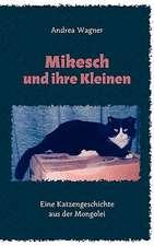 Mikesch Und Ihre Kleinen:  13 Zug Des Todes