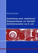 Entwicklung eines skalierbaren Dialyseprozesses zur Hochzelldichtefermentation von E.coli