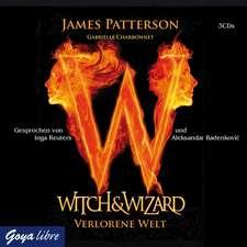 Witch & Wizard 01. Verlorene Welt