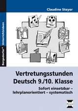 Vertretungsstunden Deutsch 9./10. Klasse