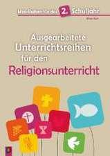 Mini-Reihen für das 2. Schuljahr - Ausgearbeitete Unterrichtsreihen für den Religionsunterricht