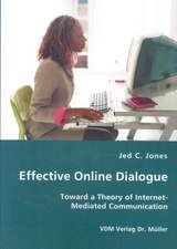 Effective Online Dialogue: Toward a Theory of Internet-mediated Communication
