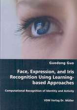Face, Expression, and Iris Recognition Using Learning-based Approaches