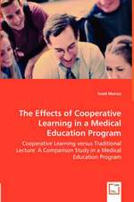The Effects of Cooperative Learning in a Medical Education Program
