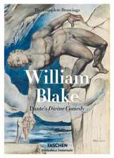 William Blake, the Drawings for Dante's Divine Comedy