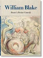 William Blake: Dante's 'Divine Comedy', the Complete Drawings