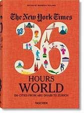 NYT, 36h, World, 150 Cities around the World