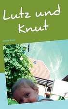 Lutz und Knut