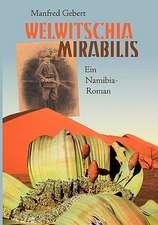 Welwitschia Mirabilis:  Die Richterin Von Nizza