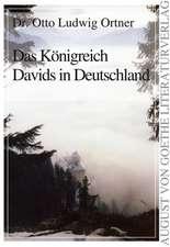 Das Königreich Davids in Deutschland