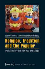 Religion, Tradition and the Popular