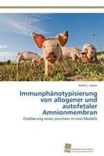 Immunphänotypisierung von allogener und autofetaler Amnionmembran