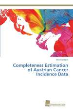 Completeness Estimation of Austrian Cancer Incidence Data