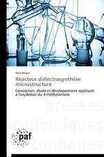 Réacteur d'électrosynthèse microstructuré