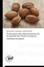 Évaluation des déterminants de la qualité de l'huile d'argane