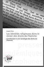 Les identités religieuses dans le miroir des droits de l'homme