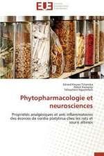 Phytopharmacologie Et Neurosciences