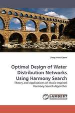 Optimal Design of Water Distribution Networks Using Harmony Search