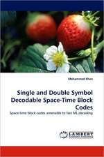 Single and Double Symbol Decodable Space-Time Block Codes