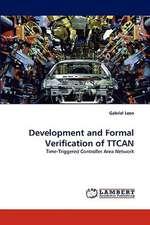 Development and Formal Verification of TTCAN