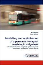 Modelling and optimization of a permanent-magnet machine in a flywheel