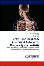 Cross Time Frequency Analysis of Autonomic Nervous System Activity