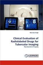Clinical Evaluation of Radiolabeled Drugs for Tubercular Imaging