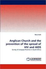 Anglican Church and the prevention of the spread of HIV and AIDS
